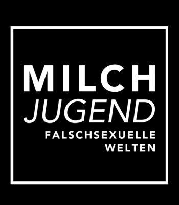 Profilbild von Milchjugend. Falschsexuelle Welten